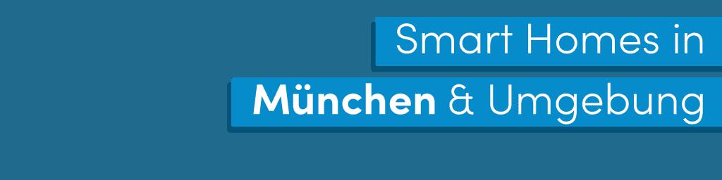 Smart Home (KNX) in München und Umgebung